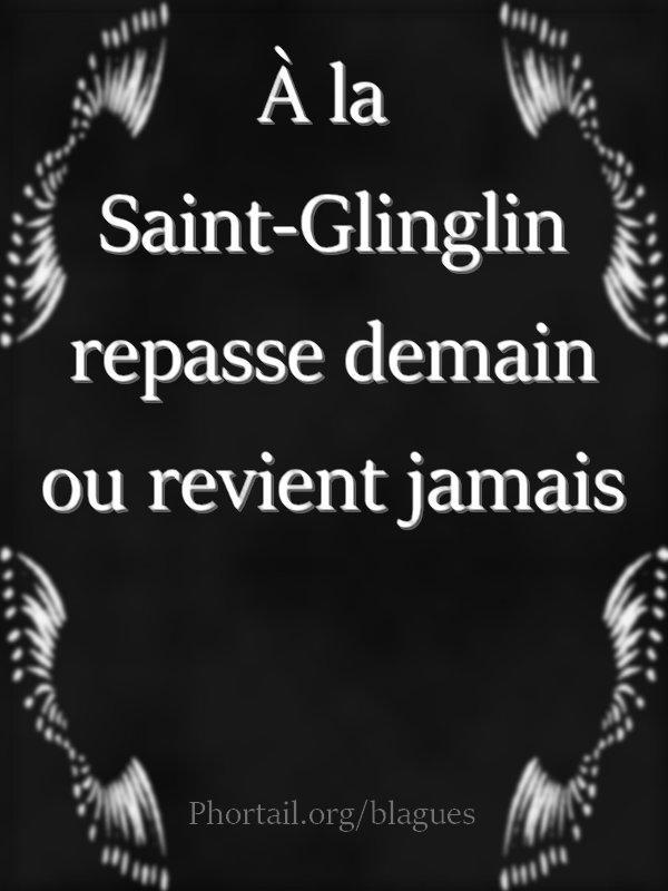 Dicton du jour Saint-Glinglin